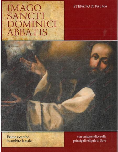 2018 10 28 - Abbazia - Basilica Minore - San Domenico Abate - San Domenico Abate - IMAGO SANCTI DOMINICI ABBATIS - Copertina Libro
